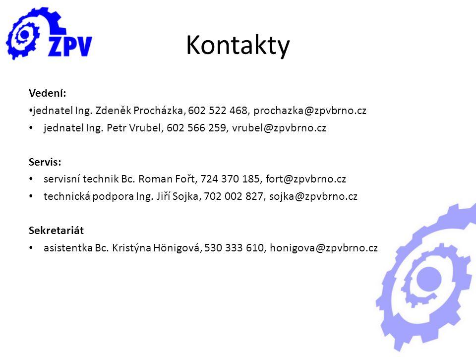 Kontakty Vedení: jednatel Ing. Zdeněk Procházka, 602 522 468, prochazka@zpvbrno.cz. jednatel Ing. Petr Vrubel, 602 566 259, vrubel@zpvbrno.cz.