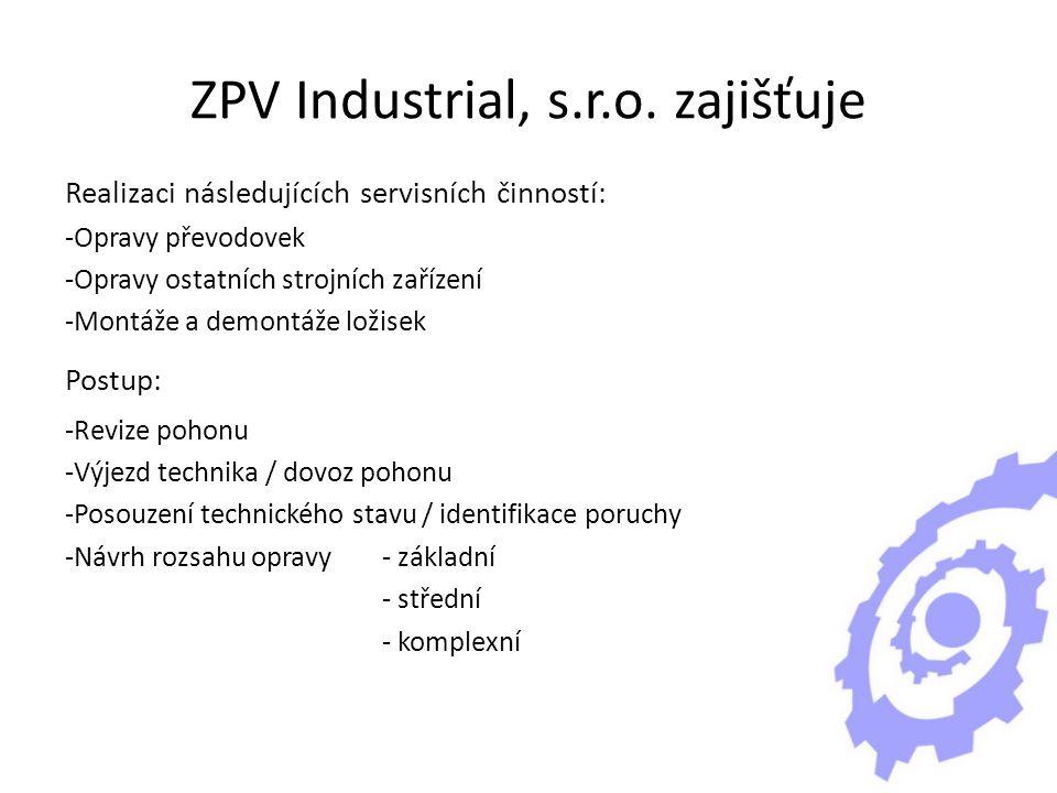 ZPV Industrial, s.r.o. zajišťuje