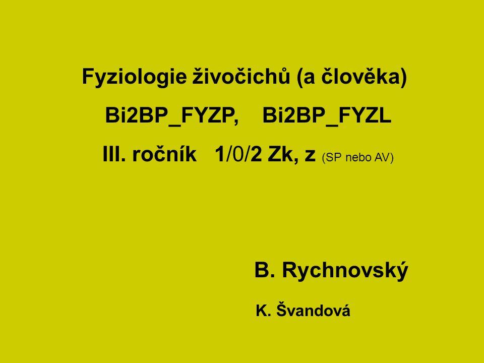III. ročník 1/0/2 Zk, z (SP nebo AV)