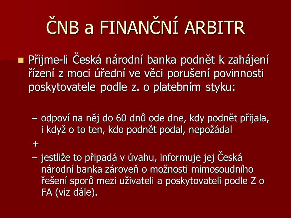 ČNB a FINANČNÍ ARBITR