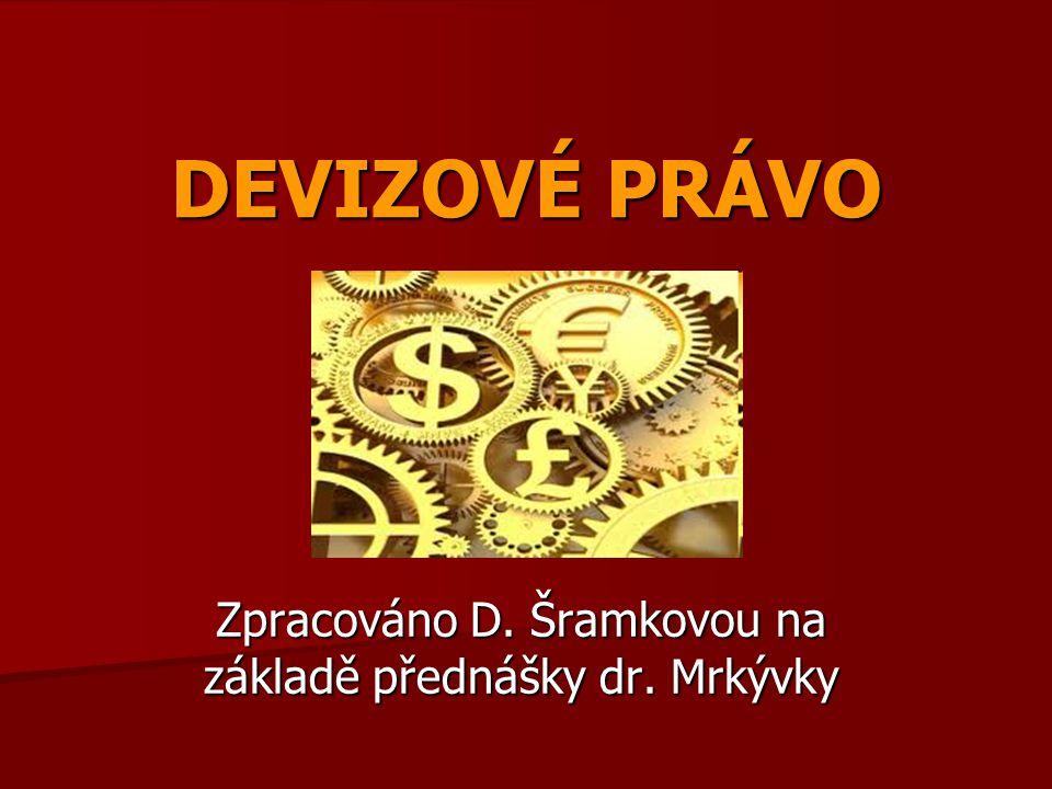 Zpracováno D. Šramkovou na základě přednášky dr. Mrkývky