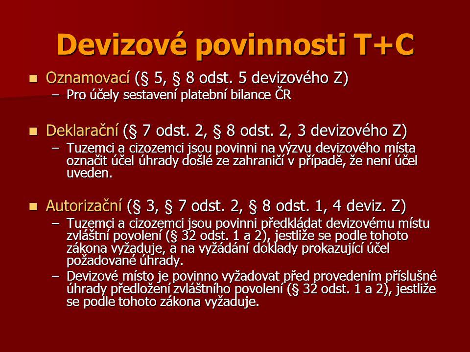 Devizové povinnosti T+C