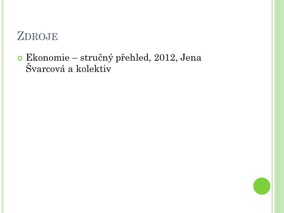 Zdroje Ekonomie – stručný přehled, 2012, Jena Švarcová a kolektiv