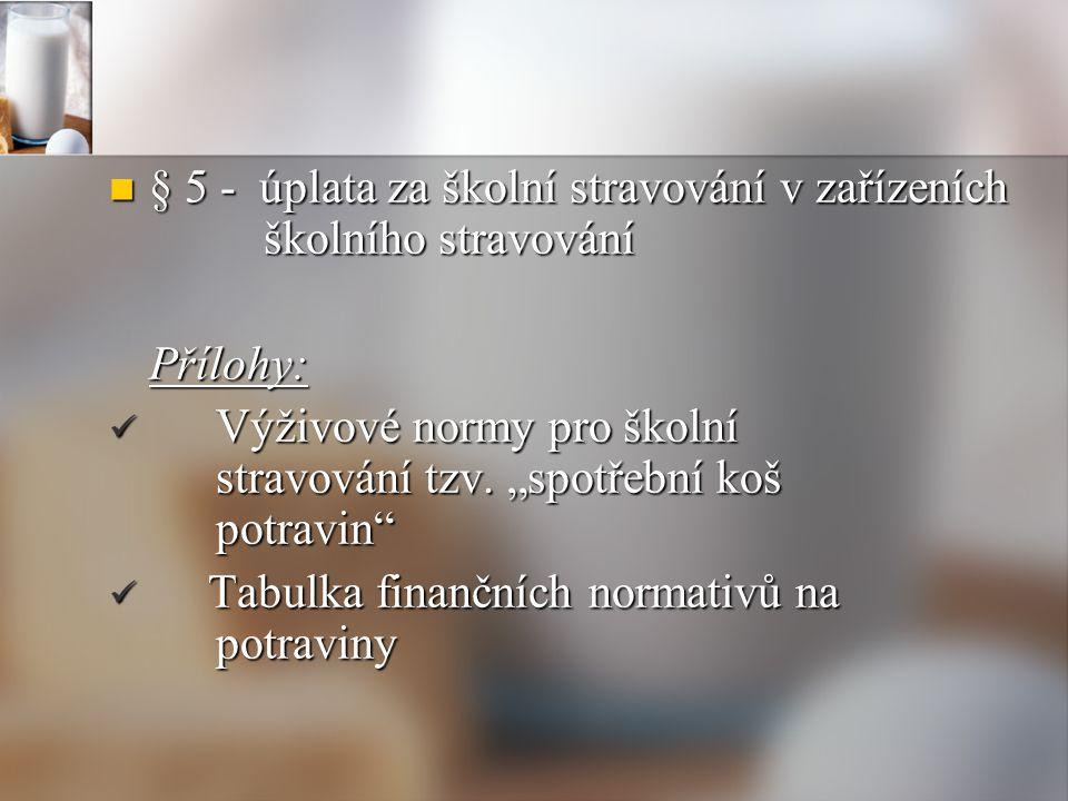 § 5 - úplata za školní stravování v zařízeních školního stravování