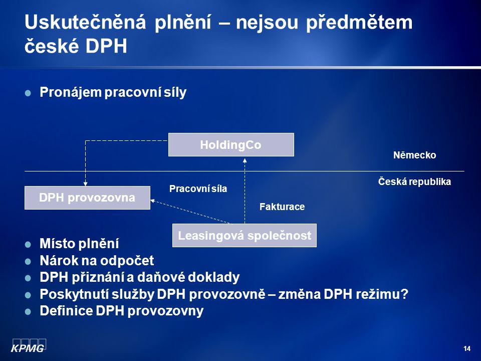Uskutečněná plnění – nejsou předmětem české DPH