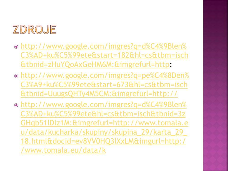 zdroje http://www.google.com/imgres q=d%C4%9Blen% C3%AD+ku%C5%99ete&start=182&hl=cs&tbm=isch &tbnid=zHuYQoAxGeHM6M:&imgrefurl=http: