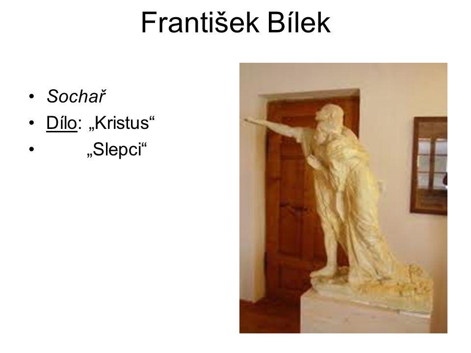 """František Bílek Sochař Dílo: """"Kristus """"Slepci"""