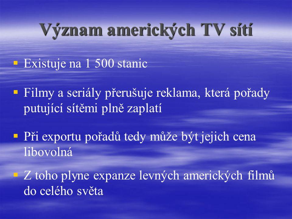 Význam amerických TV sítí