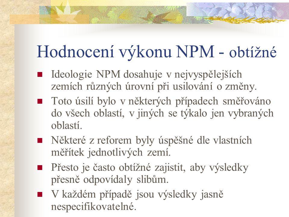 Hodnocení výkonu NPM - obtížné