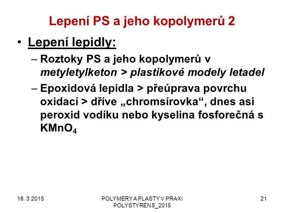 Lepení PS a jeho kopolymerů 2