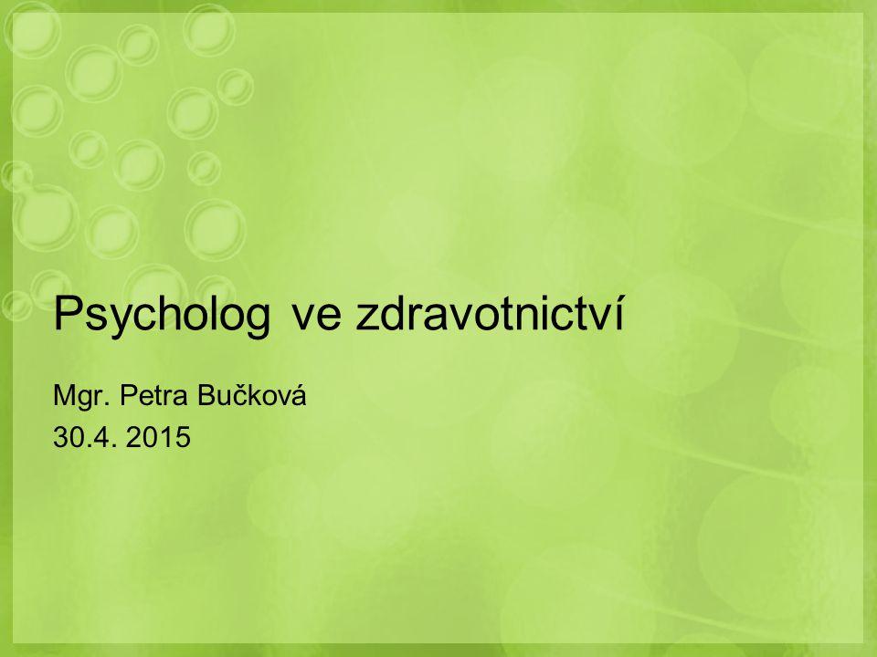 Psycholog ve zdravotnictví
