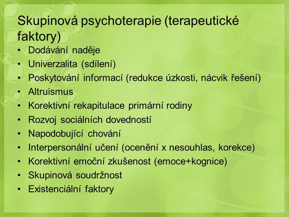 Skupinová psychoterapie (terapeutické faktory)