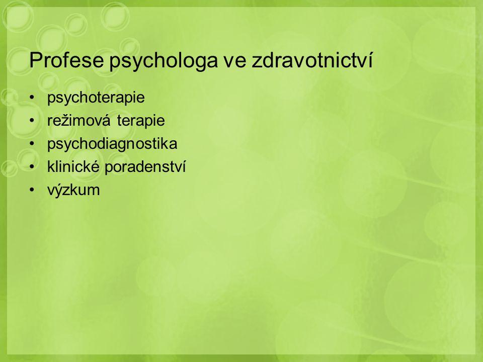 Profese psychologa ve zdravotnictví