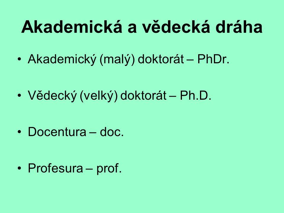 Akademická a vědecká dráha