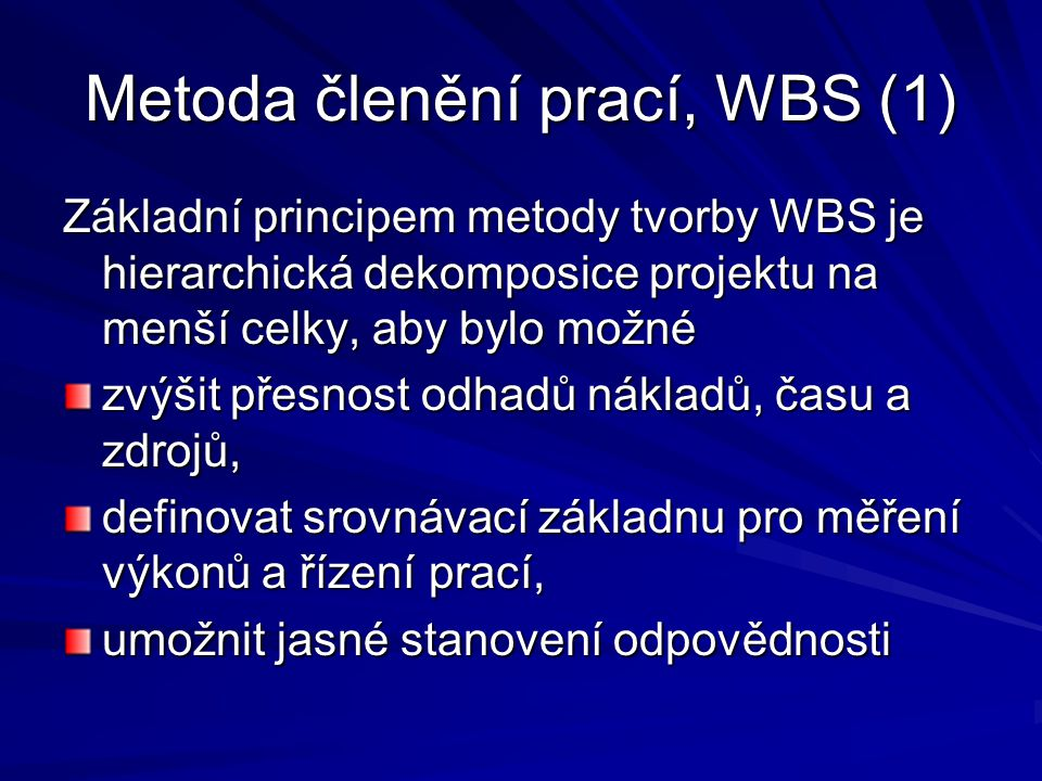 Metoda členění prací, WBS (1)