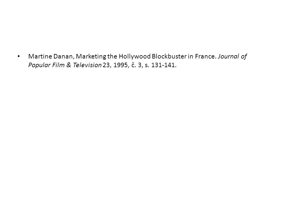 Martine Danan, Marketing the Hollywood Blockbuster in France