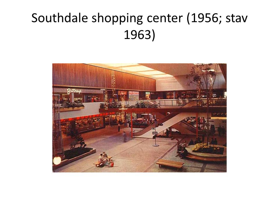 Southdale shopping center (1956; stav 1963)