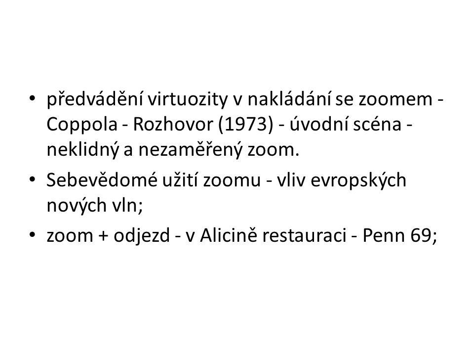 předvádění virtuozity v nakládání se zoomem - Coppola - Rozhovor (1973) - úvodní scéna - neklidný a nezaměřený zoom.