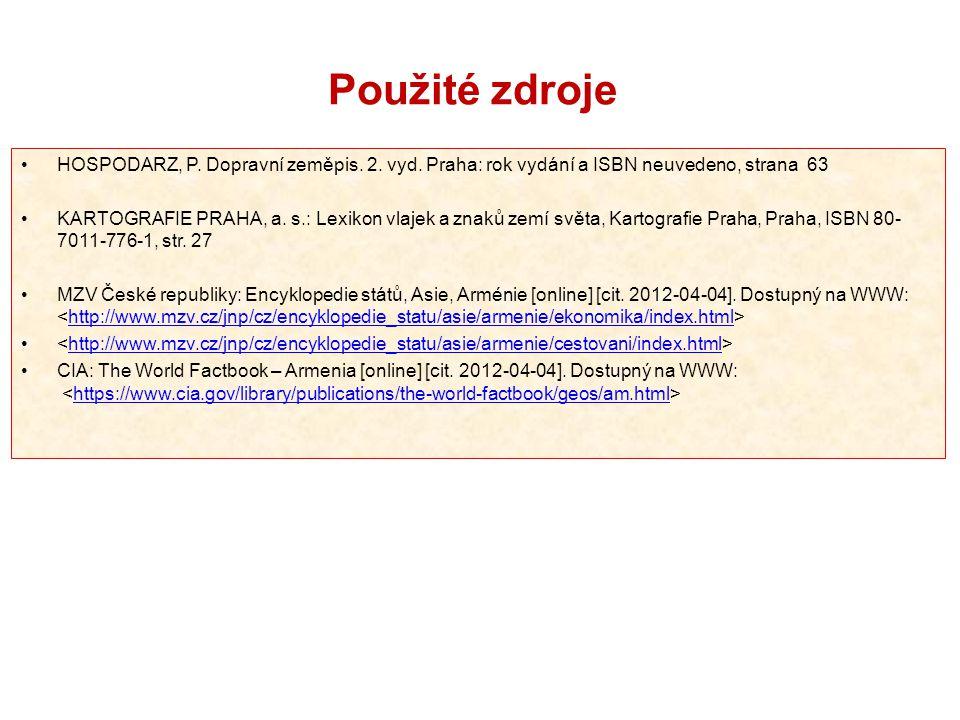 Použité zdroje HOSPODARZ, P. Dopravní zeměpis. 2. vyd. Praha: rok vydání a ISBN neuvedeno, strana 63.