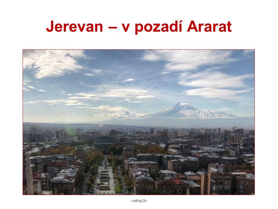 Jerevan – v pozadí Ararat
