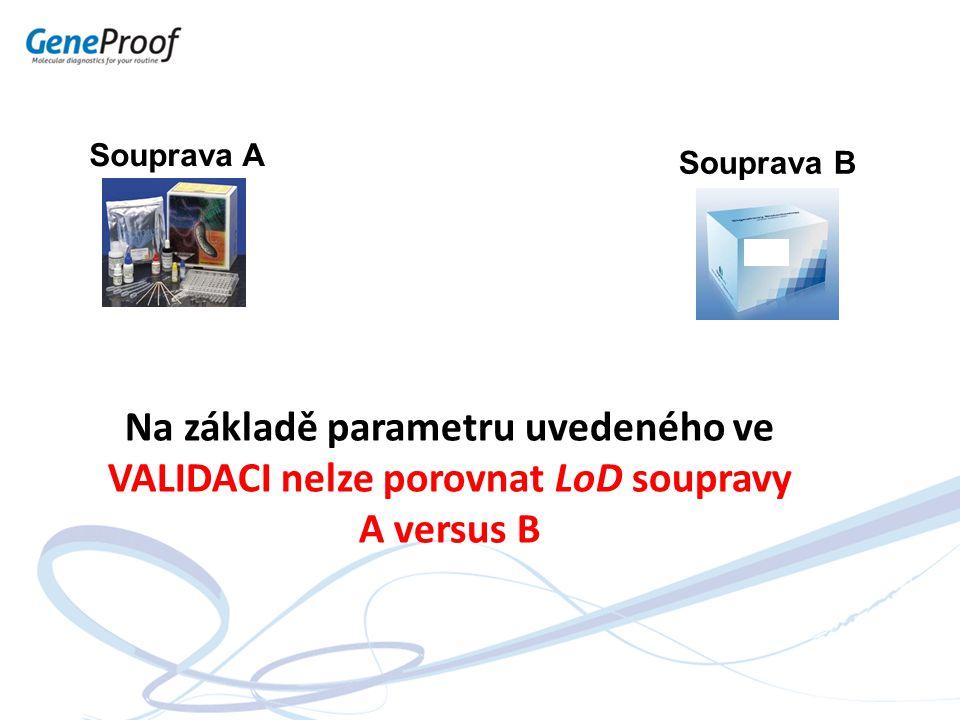 Na základě parametru uvedeného ve VALIDACI nelze porovnat LoD soupravy