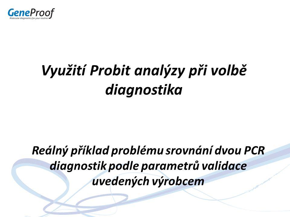 Využití Probit analýzy při volbě diagnostika