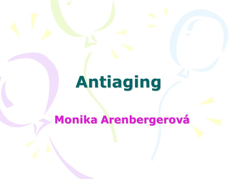 Antiaging Monika Arenbergerová