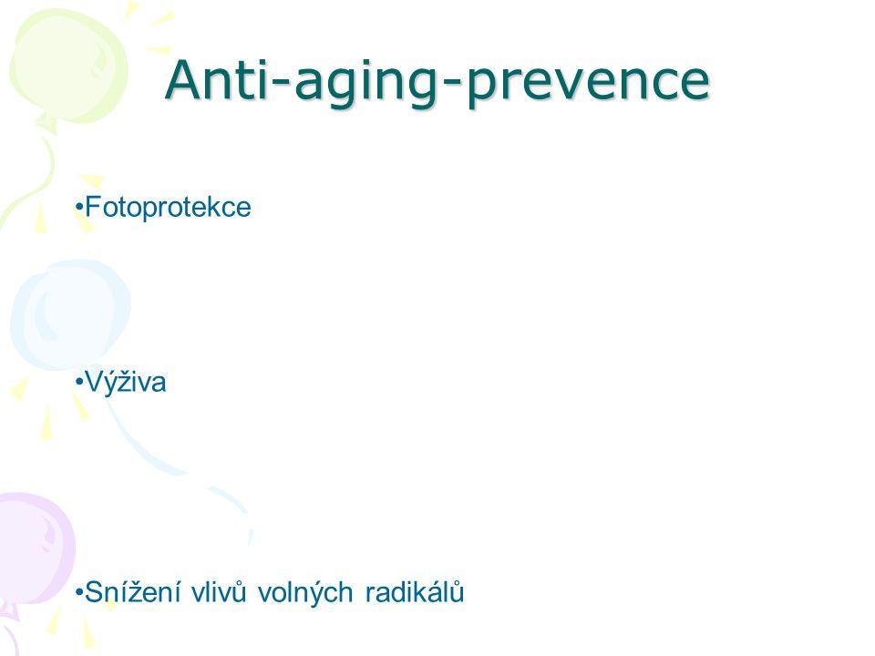 Anti-aging-prevence Fotoprotekce Výživa Snížení vlivů volných radikálů