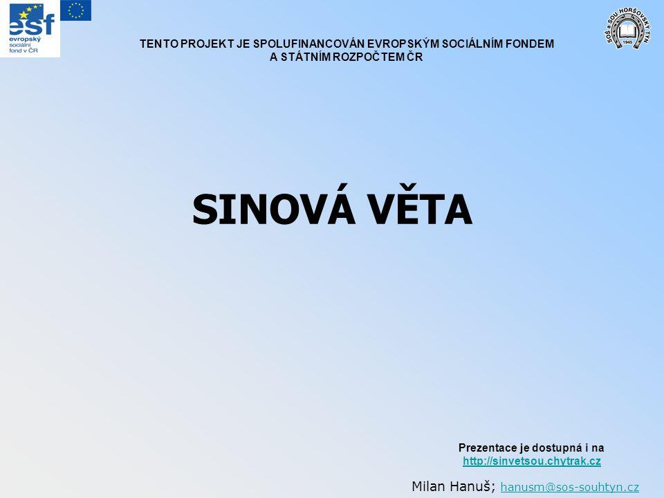 SINOVÁ VĚTA Milan Hanuš; hanusm@sos-souhtyn.cz