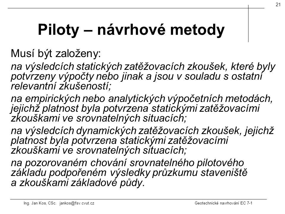Piloty – návrhové metody