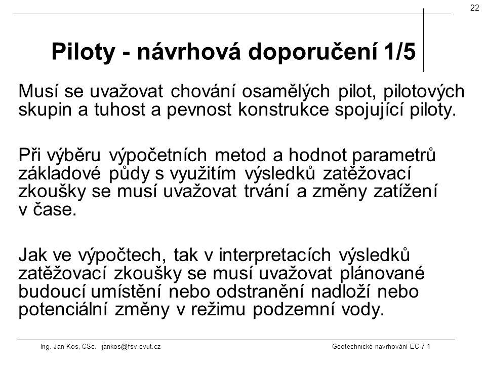 Piloty - návrhová doporučení 1/5