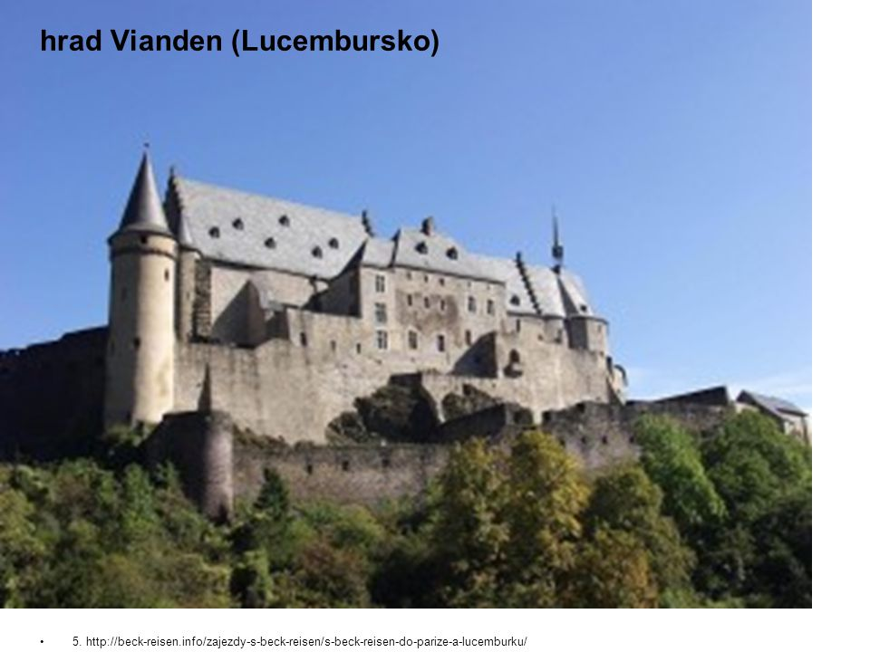 hrad Vianden (Lucembursko)