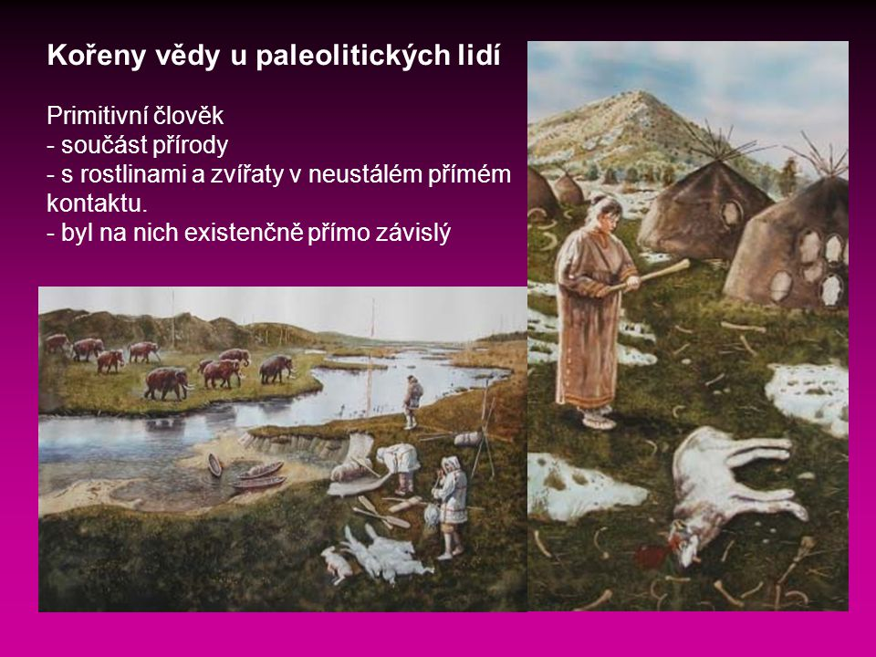 Kořeny vědy u paleolitických lidí