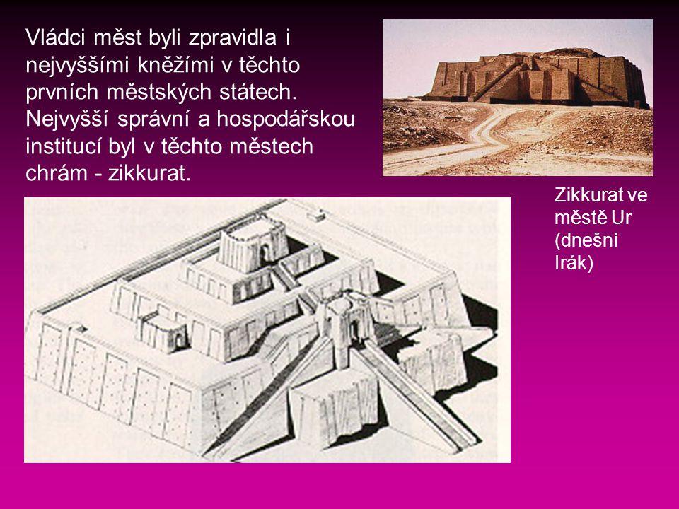 Vládci měst byli zpravidla i nejvyššími kněžími v těchto prvních městských státech. Nejvyšší správní a hospodářskou institucí byl v těchto městech chrám - zikkurat.