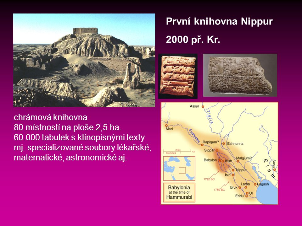 První knihovna Nippur 2000 př. Kr. chrámová knihovna