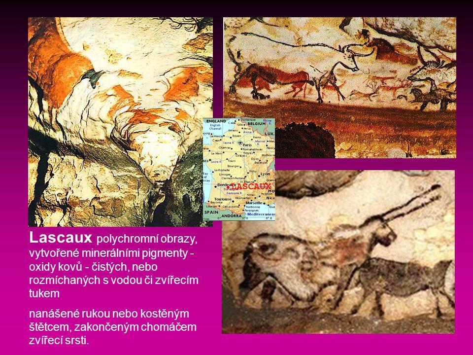 Lascaux polychromní obrazy, vytvořené minerálními pigmenty - oxidy kovů - čistých, nebo rozmíchaných s vodou či zvířecím tukem