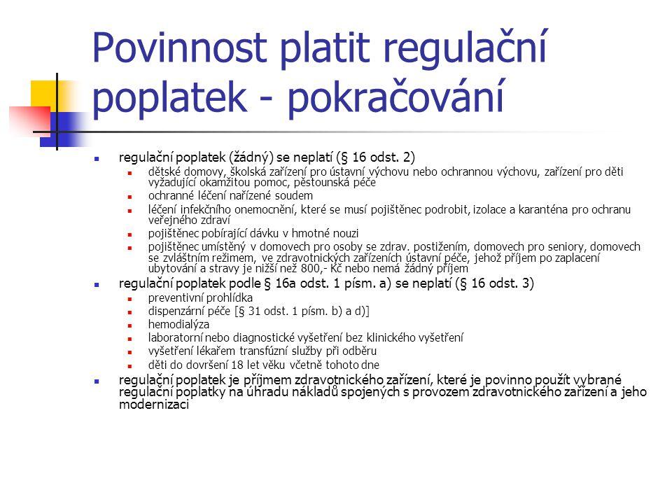Povinnost platit regulační poplatek - pokračování