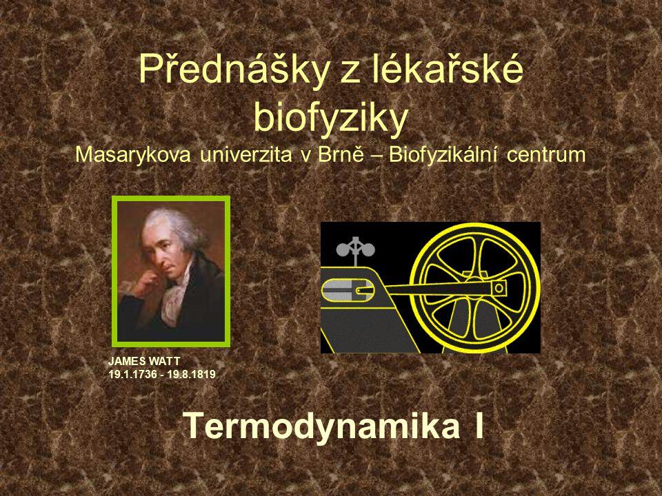 Přednášky z lékařské biofyziky Masarykova univerzita v Brně – Biofyzikální centrum