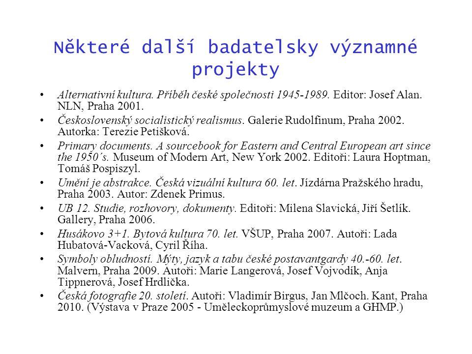 Některé další badatelsky významné projekty