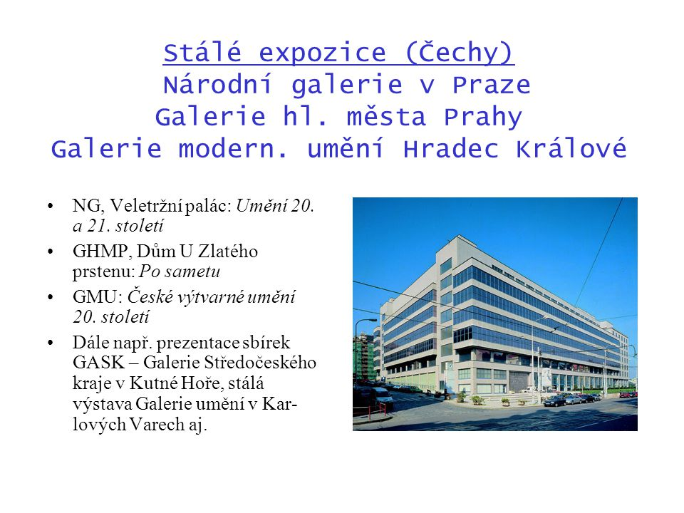 Stálé expozice (Čechy) Národní galerie v Praze Galerie hl
