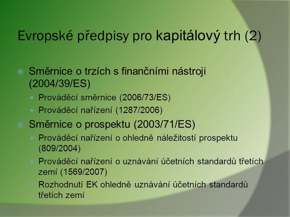 Evropské předpisy pro kapitálový trh (2)