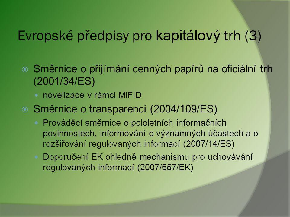 Evropské předpisy pro kapitálový trh (3)