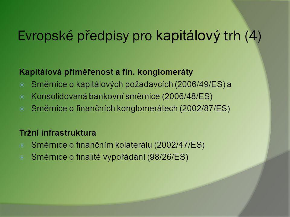 Evropské předpisy pro kapitálový trh (4)