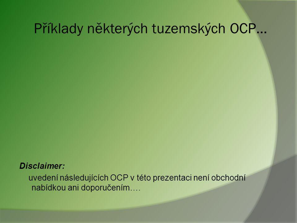 Příklady některých tuzemských OCP…