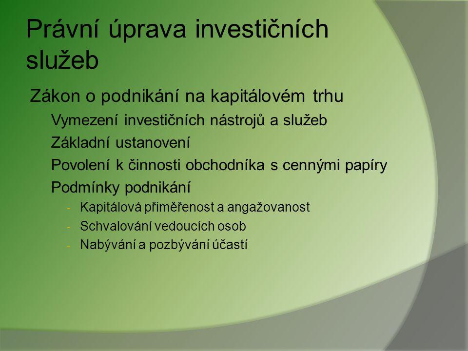 Právní úprava investičních služeb