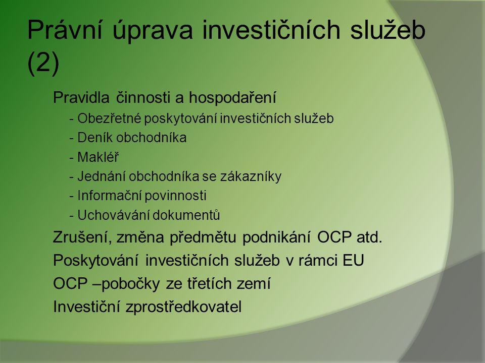 Právní úprava investičních služeb (2)
