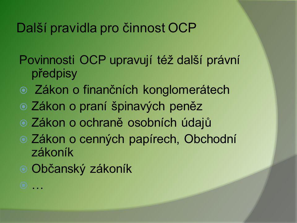 Další pravidla pro činnost OCP