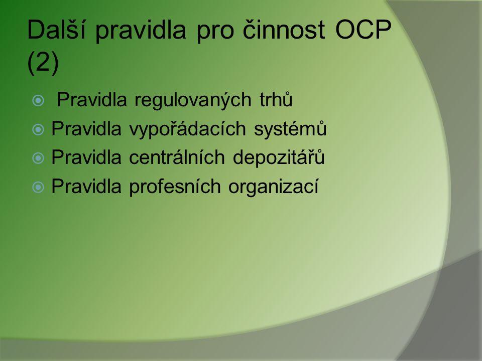 Další pravidla pro činnost OCP (2)