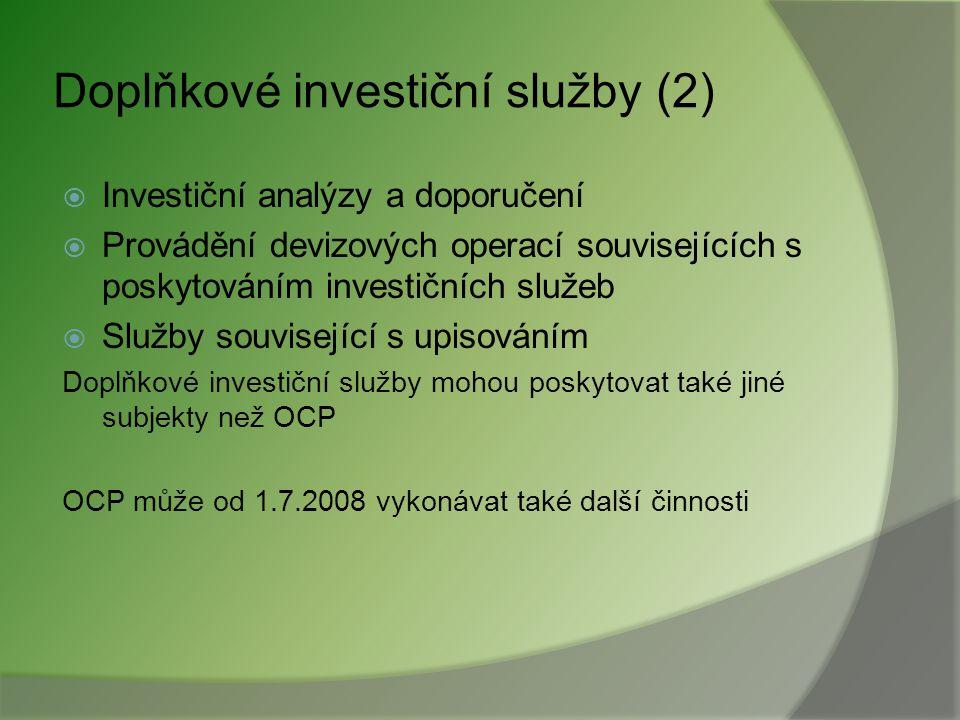 Doplňkové investiční služby (2)