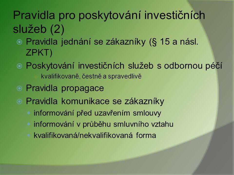 Pravidla pro poskytování investičních služeb (2)